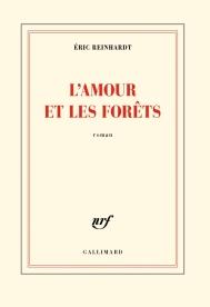 REINHARDT Eric COUV L'amour et les forêts